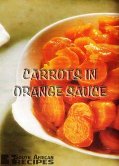 South African Recipes | CARROTS IN ORANGE SAUCE (Like Ouma use to make) Vegetable Dishes, Vegetable Recipes, Vegetarian Recipes, Cooking Recipes, South African Dishes, South African Recipes, World Street Food, Duck Recipes, Food Out