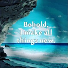 """""""Behold, I am making all things new."""" ~ Rev. 21:5 Redemption of our body is much broader than the individual redemption of sinful men. It extends to the redemption of the earth & even the entire creation. The new creation is a work of God: """"Therefore, if anyone is in Christ, he is a new creation; old things have passed away; behold, all things have become new"""" (2Cor. 5:17).  """"Forever, O LORD, your word is settled in heaven"""" (Ps. 119:89).  """"The word of God lives and abides forever"""" 1 Peter…"""