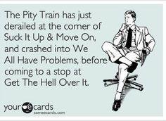 #ecards  Ecard  humor  funny  laugh train.  #getoverit