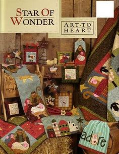 Star Of Wonder Art To Heart Christmas Quilt Projects Quilting Sewing Book for sale online Wonder Art, Wonder Book, Angels Among Us, Noel Gifts, M109, Sewing Magazines, Shabby Fabrics, Book Quilt, Book Crafts
