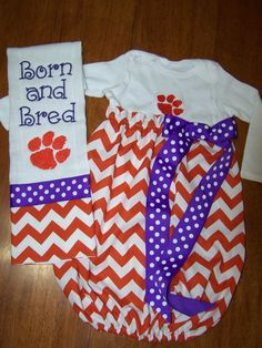 Ashlee and Barbara Savage...clemson baby gown and burp cloth...ADORABLE!!