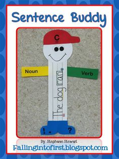 Falling Into First: The Sentence Buddy Freebie-cute idea and song to teach complete sentence writing!