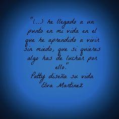 Vivir sin miedo... #PattyDiseñaSuVida