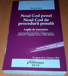 Noul Cod penal si Noul Cod de procedura penala. Legile de executare. Actualizat 7 februarie cu modificarile aduse prin O.U.G. nr. 3/2014 PRET REDUS 10% - 16 LEI TVA INCLUS (TRANSPORT CARGUS IN TARA 12 LEI,IN BUCURESTI 9 LEI)-> www.rolcris-online.ro  021.222.22.23 / 0722.214.696