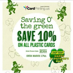 "Final Day of our #StPatricksDay sale! Save 10% on all plastic card orders using Promo code ""SP1014"""