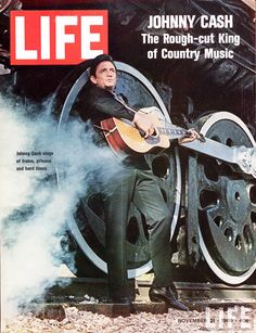 """JOHNNY CASH                                                                 """"The Rough-cut King of Country Music""""                       LIFE Magazine"""
