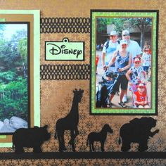 """Disney Scrapbook Page at Animal Kingdom with """"Disney"""" title from Mickey Fonf cartridge. A page from Travel Album 20 – Disney Animal Kingdom"""