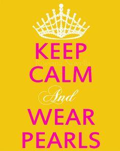 Keep Calm and Wear Pearls Print Fashion Art by BREAKFASTATTIFANYS