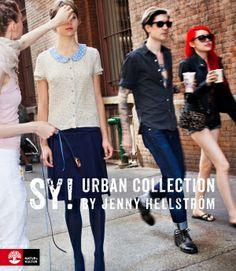 Sy! Urban Collection by Jenny Hellström (Inbunden)