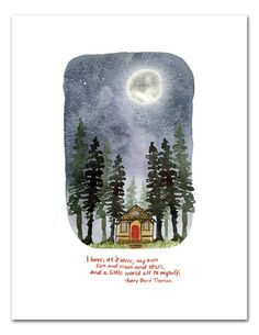 Henry David Thoreau Art Print x 11 inch Watercolor Wall Art Nature Cabin in the Woods Hand Lettering Inspirational Quote Full Moon Watercolor Walls, Watercolor Paintings, Watercolor Art Diy, Into The Woods Quotes, Henry David Thoreau, Wall Art Quotes, Quotes Quotes, Peace Quotes, Poetry Quotes