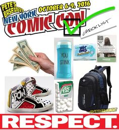 Before you go to sleep tonight make sure you have everything you need for #NYCC tomorrow! Let's go through our #PetesBasement #ComicConChecklist so you don't forget anything: - CASH! Money talks! Want all that awesome #ComicConExclusive stuff? You're gonna' need money. And remember - #CREAM - #CashRulesEverythingAroundMe -  So put away that credit card and start haggling for some deals. - Comfy Sneakers! You're gonna' be doin' a lot of walking. For four days straight! Wear something that…