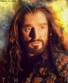 Thorin Oakenshield of Erobor, King Under The Mountain