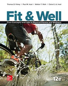 Fit & Well: Core Concepts and Labs in Physical Fitness and Wellness, Loose Leaf Edition - http://www.exercisejoy.com/fit-well-core-concepts-and-labs-in-physical-fitness-and-wellness-loose-leaf-edition/fitness/