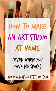 Twelve easy ways to make an art studio in your home, no matter how small or cluttered! #artprojects