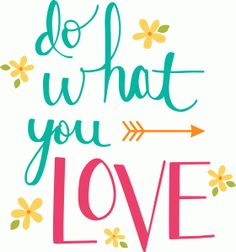 Silhouette Design Store - View Design #82165: do what you love