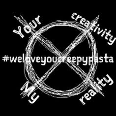Draw this on your hand on June 6th to counter those who are against Creepypasta!!!! We will fight back! #weloveyoucreepypasta #yourcreativitymyreality #spreadtheword