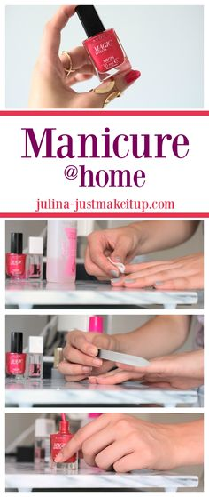 How to do your manicure in just few steps at home.