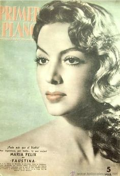 Maria Felix on a cover of a Mexican magazine. Old Hollywood Glamour, Golden Age Of Hollywood, Vintage Glamour, Vintage Hollywood, Vintage Movies, Vintage Posters, When The Levee Breaks, Yves Montand, Maria Dolores