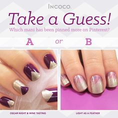 Take your best guess- Which mani got pinned more times from Incoco's Pinterest?