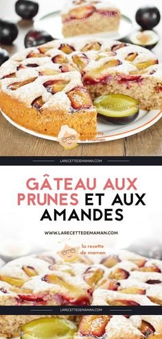Gâteau aux prunes et aux amandes – La Recette de maman Sweet Recipes, Cake Recipes, Good Enough To Eat, Piece Of Cakes, Afternoon Snacks, Biscuits, Deserts, Food And Drink, Sweets