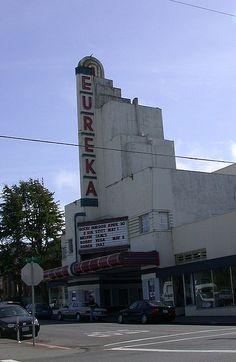 Eureka Theater - Eureka, California