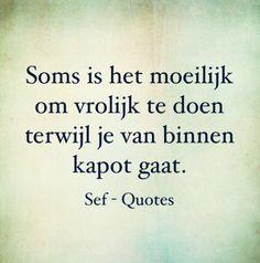 Soms...