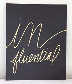 Influential Print | $22