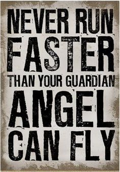 No wonder why I run slow... I need to make sure my Angels are close by. Let the wings of an angel guide you through it https://www.facebook.com/inspiredybyquotes