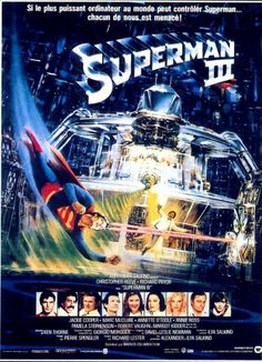 Superman 3 directed by Richard Lester. Superman Movies, Superhero Movies, Comic Movies, Batman And Superman, Comic Books, Best Movie Posters, Love Posters, Film Posters, Christopher Reeve Superman