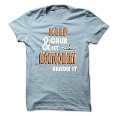 Keep Calm And Let MONTGOMERY Handle it TA001 - #vintage shirt #southern tshirt. LIMITED TIME => https://www.sunfrog.com/Names/Keep-Calm-And-Let-MONTGOMERY-Handle-it-TA001-LightBlue-13374769-Guys.html?68278