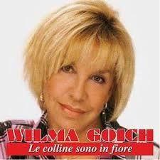 Wilma Goich (Cairo Montenotte, 16 ottobre 1945) è una cantante italiana, sposata con il cantante Edoardo Vianello.