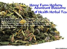 Abundant Blossoms of Health Tea from Home Farm Herbery is uplifting, spirited and energizing to say nothing of tasting delicious, beautiful to look at and good for you!  Order now, a great gift item, free shipping. http://www.localharvest.org/abundant-blossoms-of-health-tea-C29471