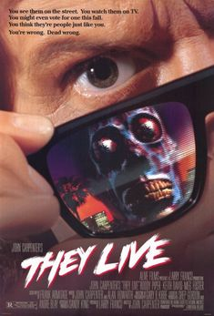 """Movie poster for the 1988 John Carpenter film """"They Live"""" starring Roddy Piper. Click the pic to watch the movie in its entirety."""
