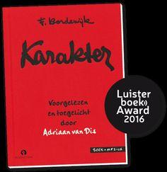 Adriaan van Dis wint Luisterboek Award 2016 voor zijn vertolking van 'Karakter' | Weekvanhetluisterboek
