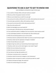 relationship questions List of Questions to Ask a Guy to Get to Know Him Questions To Ask People, Questions To Get To Know Someone, Questions To Ask Your Boyfriend, List Of Questions, Getting To Know Someone, This Or That Questions, Interesting Questions To Ask, Things To Ask Your Boyfriend, Truth Or Truth Questions