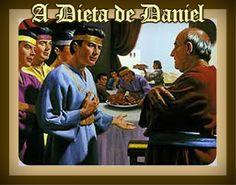 COSTUMES BÍBLICOS - Pra quem gosta de ler!: A dieta de Daniel