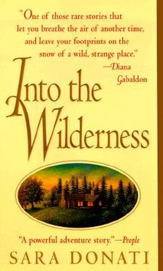 Into the Wilderness. Set in the 1700's  in upstate NY, in my grandparents' old stomping grounds. Great book!