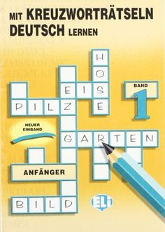 Ideal Mit Kreuzwortratseln Deutsch Lernen fur Anfanger Crossword Puzzle Book Book by