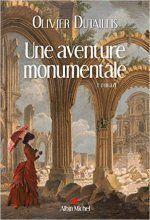 Livre : La chronique de Gérard Collard – Une aventure monumentale | Les…
