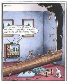 happy trees | the far side | by: gary larson