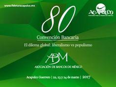 #eventosacapulco No te pierdas el último día de la 80 Convención Bancaria en Acapulco. EVENTOS ACAPULCO. Hoy es el último día de la 80 Convención Bancaria: Liberalismo VS Populismo y aún puedes asistir a las conferencias del evento, donde encontrarás personas expertas en finanzas hablando de este importante tema. Visita la página oficial de Fidetur Acapulco para obtener más información.