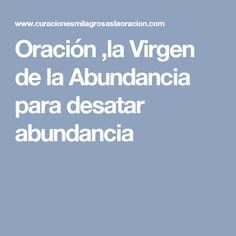 Oración ,la Virgen de la Abundancia para desatar abundancia