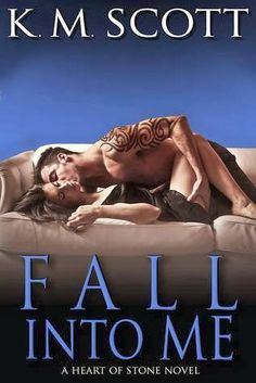 5bc0f18a76 Fall Into Me By K.M. Scott ~ Promo Stop