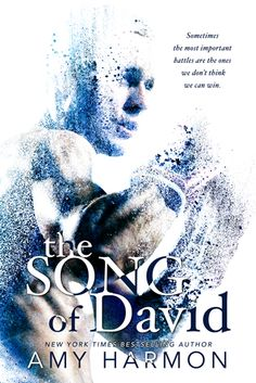 ~Nichole's Sizzling Page~: The Song of David by Amy Harmon @aharmon_author