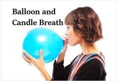 BALLOON BREATH  Benefits Improves focus Promotes clarity Calms and centers  WHAT TO DO When leading your child in Balloon Breathing, use your hand to demonstrate the way the belly should rise and fall. Using your hands will also provide a visual guide to the pace at which your child should be inhaling and …