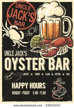 An Uncle Jacks oyster bar old fashioned poster. Ideal retro design for restaurant happy hours booklet, seafood brochure, raw bar leaflet, flyer or pamphlet
