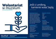 Wolontariat w Muzeum ! Jeżeli masz czas i chęci do pracy w tak szczególnym miejscu jak Muzeum Stutthof w Sztutowie to zapraszamy na wolontariat. Zdobędziesz nowe umiejętności, poznasz nowych ludzi a przede wszystkim dotkniesz historii. Być może to pomysł na tegoroczne ferie?!!!! Więcej informacji w sprawie kontaktu na stronie  http://stutthof.org/wolontariusze