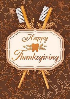 Happy Thanksgiving from us and your tooth brush! #AustinPediatricDentistry