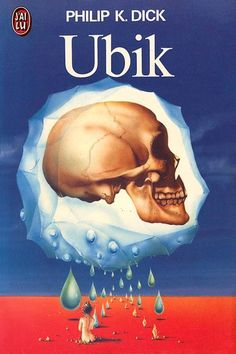 Ubik, Philip K Dick (1969)