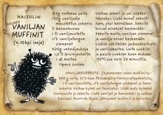 from Paula This is a recipe for triple vanilla muffins (they sound more like cupcakes, though!), they sound really tasty, I want to try this recipe! Old Recipes, Sweet Recipes, Vanilla Muffin Recipe, Finnish Recipes, Tove Jansson, Baking With Kids, Cursed Child Book, Muffin Recipes, Recipe Cards